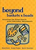 Beyond Baskets and Beads, Mary Hart and Karen Primm, 1892132427