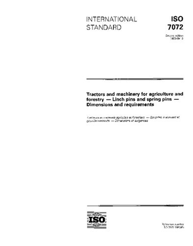- ISO 7072:1993, Tractors and machinery for agriculture and forestry - Linch pins and spring pins - Dimensions and requirements