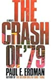 The Crash of '79, Paul E. Erdman, 0425109887