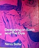 img - for Designing in Batik and Tie Dye book / textbook / text book