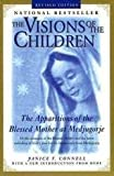 The Visions of the Children, Janice T. Connell, 0312099339