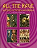 All the Rage, editors of Time-Life Books, 1844470245