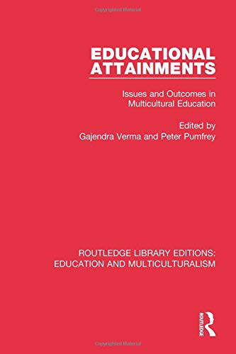 Educational Attainments: Issues and Outcomes in Multicultural Education