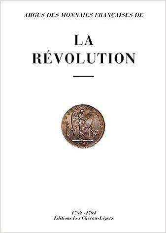 En ligne téléchargement Argus monnaies françaises de la Révolution pdf