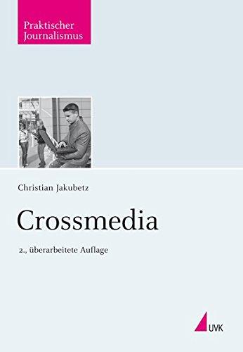 Crossmedia (Praktischer Journalismus)