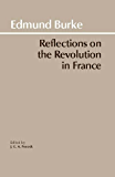 Reflections on the Revolution in France (Hackett Classics) (English Edition)
