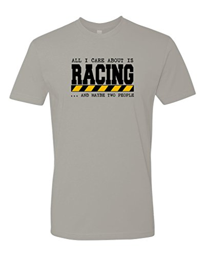 Panoware Men's All I Care About Is Racing And Maybe Two People T-Shirt, Light Grey, - 500 Indy Shirts