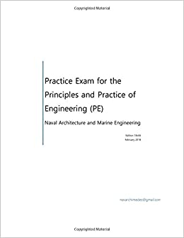 Practice exam for the principle and practice of engineering pe practice exam for the principle and practice of engineering pe naval architecture john r cotter iv 9781495493010 amazon books fandeluxe Choice Image