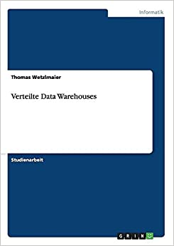 Verteilte Data Warehouses