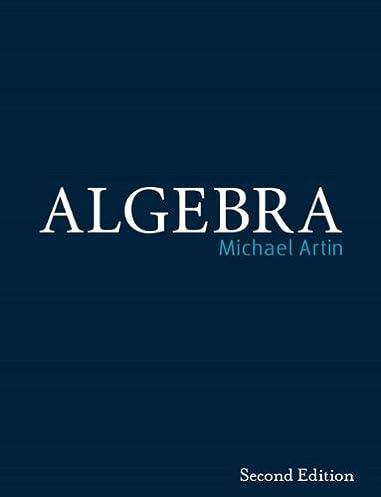 algebra 2nd edition michael artin 9780132413770 amazon com books rh amazon com michael artin algebra solutions manual Algebra for All