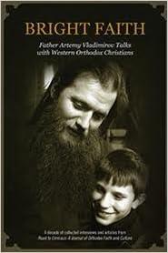 Book Bright Faith: Father Artemy Vladimirov Talks with Western Orthodox Christians