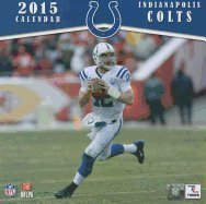 Indianapolis Colts 2015 Calendar by Turner Licensing by (Calendar)