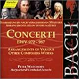 Bach : Concerti BWV 972-987 [Import anglais]