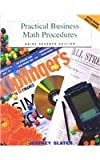Practical Business Math Procedures-Mandatory Package : With DVD and Business Math Handbook, Slater, Jeffrey, 0072555483