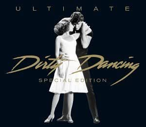 Ultimate Dirty Dancing Special Edition By Various