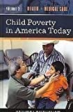 Child Poverty in America Today, Barbara A. Arrighi, 0275989283
