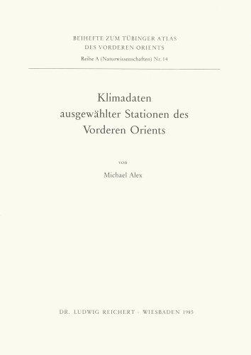 Klimadaten Ausgewahlter Stationen Des Vorderen Orients (Tuebinger Atlas Des Vorderen Orients (Tavo)) (German Edition)