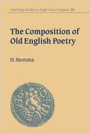 Book The Composition of Old English Poetry (Cambridge Studies in Anglo-Saxon England)