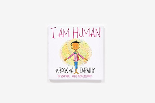 I Am Human: A Book of Empathy by Abrams Books for Young Readers (Image #2)