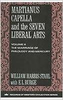 Book Martianus Capella and the Seven Liberal Arts (Records of Western Civilization Series) [1992] (Author) William Harris Stahl