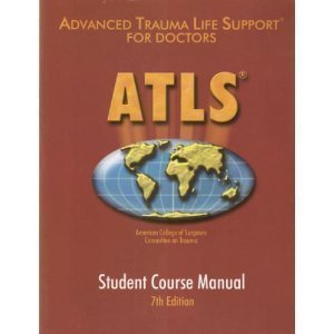 (ATLS Advanced Trauma Life Support Program for Doctors (7th Ed.))