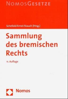 Sammlung des bremischen Rechts 2004. Kurzausgabe pdf