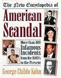 Encyclopedia of American Scandal, George C. Kohn, 0816021694
