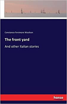 Book The front yard: And other Italian stories