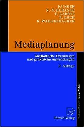 Mediapraxis: Werbetr GE, Mediaforschung Und Mediaplanung
