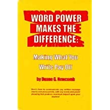 Word power makes the difference: Making what you write pay off