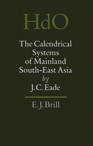 (The Calendrical Systems of Mainland South-East Asia (Handbook of Oriental Studies. South-East Asia, 9) (Handbook of Oriental Studies. Section 3 Southeast Asia))