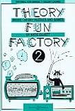 Theory Fun Factory: Book 2