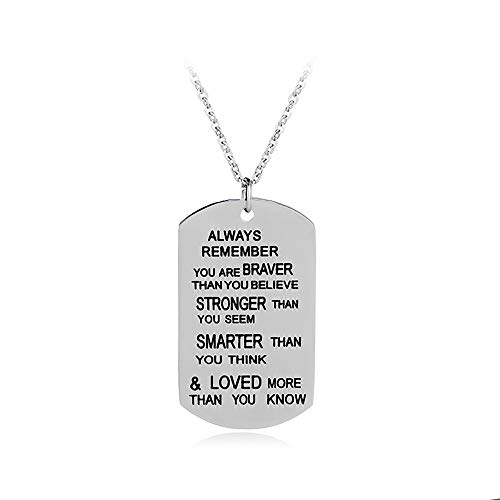 Krun Always Remember You are Braver/Stronger/Smarter Than You Think Pendant Necklace Family Friend Gift Unisex