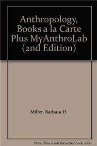 Anthropology, Books a la Carte Plus MyAnthroLab (2nd Edition)