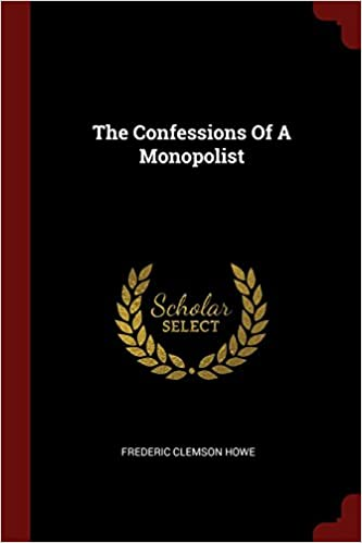 Book The Confessions Of A Monopolist