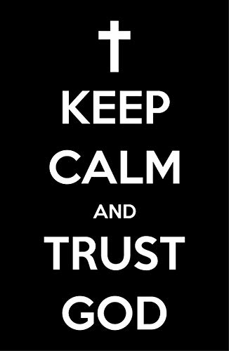 Damdekoli Keep Calm Trust God Poster, 11x17 Inches, Christ Wall Art Print, Christian Decor, Catholic Picture Religious, Jesus