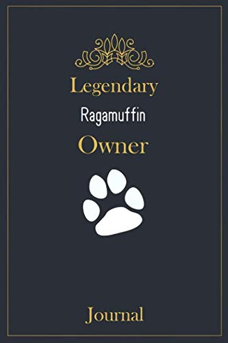 (Legendary Ragamuffin Owner Journal: A classy black, gold and white Ragamuffin Lined Journal for Cat owner notes.)