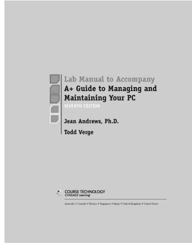Download Lab Manual for Andrews' A+ Guide to Managing & Maintaining Your PC (Test Preparation) Pdf