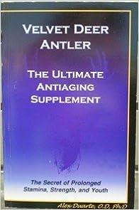 Velvet deer antler: The ultimate antiaging supplement