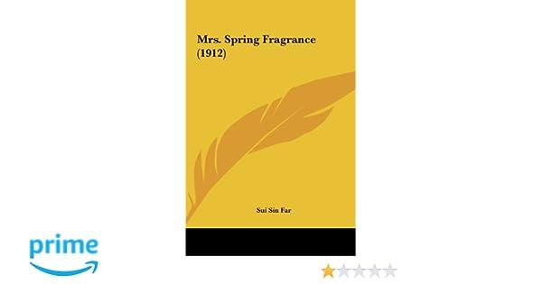 sui sin far mrs spring fragrance