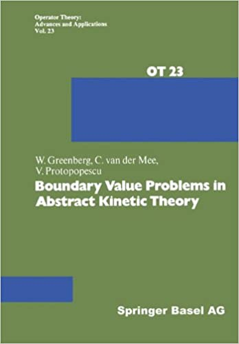 Boundary Value Problems in Abstract Kinetic Theory (Operator Theory: Advances and Applications)
