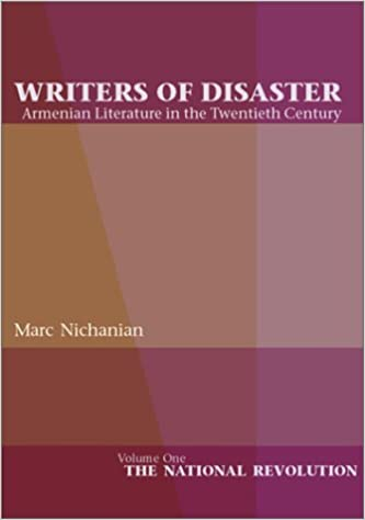 Read online Writers of Disaster: Armenian Literature in the Twentieth Century PDF, azw (Kindle)