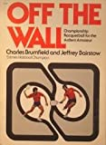 Off the Wall, Charles Brumfield and Jeffrey Bairstow, 0803772742