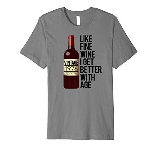 Age Gets Better With Wine (1976 LIKE FINE WINE I GET BETTER WITH AGE Birthday Meme Gift Premium)