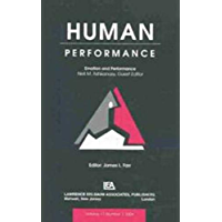 Emotion and Performance: A Special Issue of Human Performance