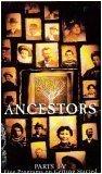 Ancestors: Five Programs on Getting Started (Parts I-V)