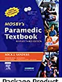 Mosby's Paramedic Textbook and Workbook Package - Revised Reprint, Sanders, Mick J., 0323046908