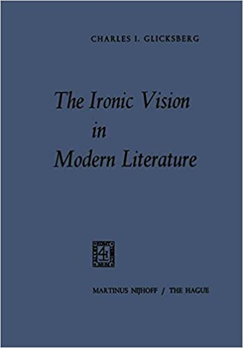 The ironic vision in modern literature charles i glicksberg the ironic vision in modern literature 1969th edition fandeluxe Choice Image