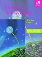 Theory of Knowledge 2nd (second) Edition by Alchin, Nicholas published by Hodder Murray (2006)