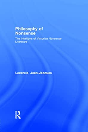 Amazonm Philosophy Of Nonsense The Intuitions Of